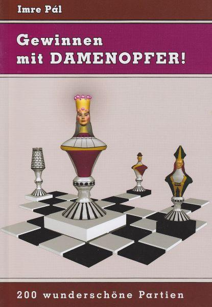 Schachbuch: Gewinnen mit Damenopfer
