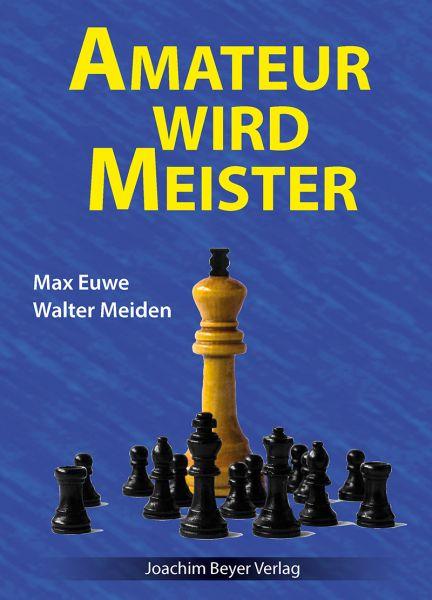 Schachbuch Amateur wird Meister