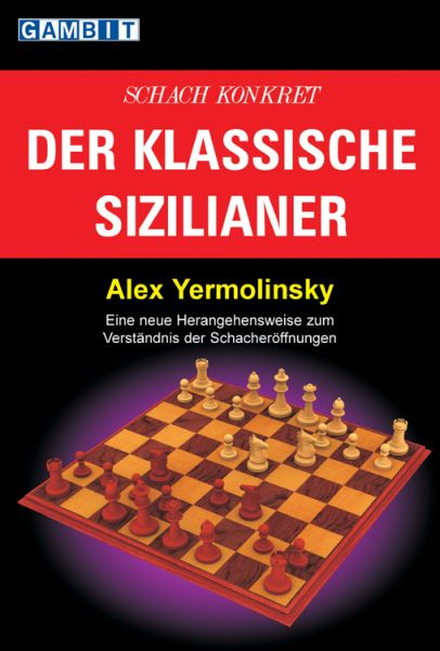 Schachbuch Der Klassische Sizilianer