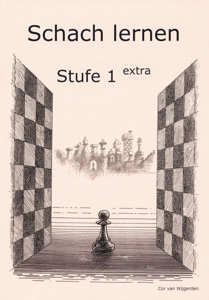 Schach lernen - Stufe 1 extra Schülerheft