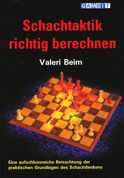 Schachbuch Schachtaktik richtig berechnen