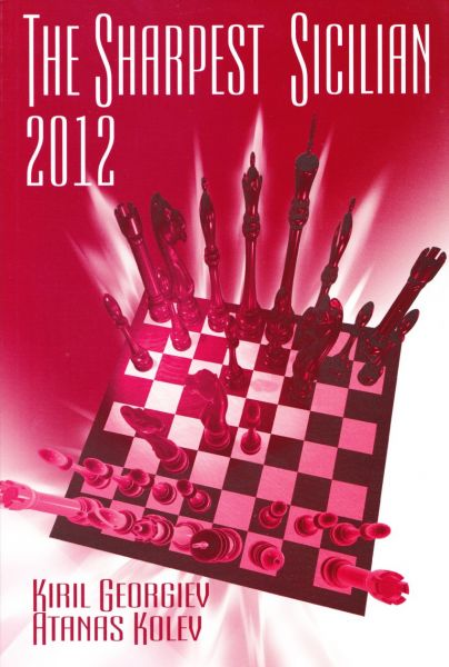 Schachbuch The Sharpest Sicilian 2012