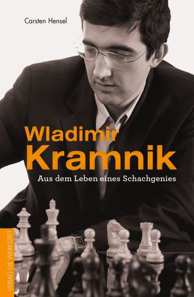 Schachbuch Wladimir Kramnik - Aus dem Leben eines Schachgenies