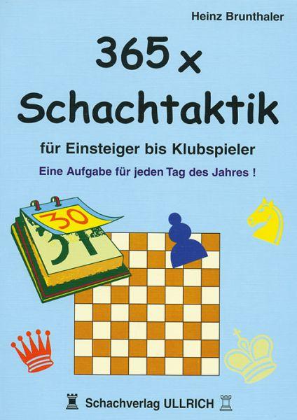 Schachbuch 365 x Schachtaktik für Einsteiger bis Klubspieler