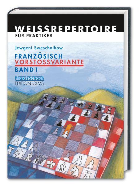 Schachbuch Französisch Vorstossvariante - Band 1