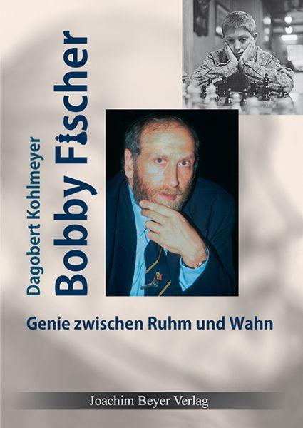 Schachbuch Bobby Fischer - Genie zwischen Ruhm und Wahn