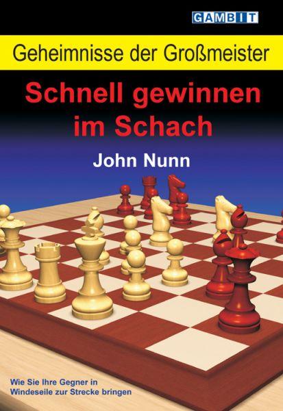 Schachbuch Geheimnisse der Großmeister - Schnell gewinnen im Schach