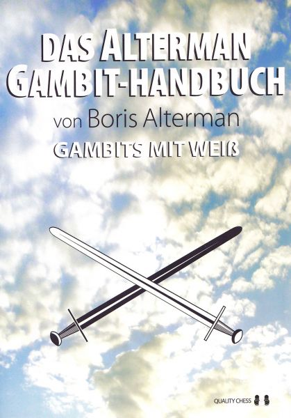 Schachbuch Das Alterman Gambit-Handbuch - Gambits mit Weiss