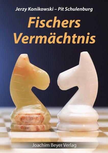 Schachbuch Fischers Vermächtnis