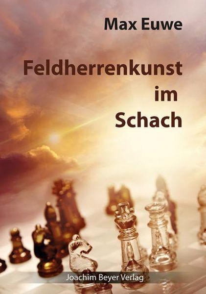 Schachbuch Feldherrenkunst im Schach