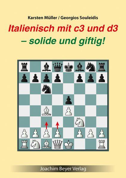 Schachbuch Italienisch mit c3 und d3 - solide und giftig