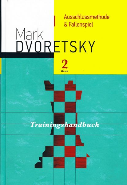 Schachbuch Ausschlussmethode & Fallenspiel