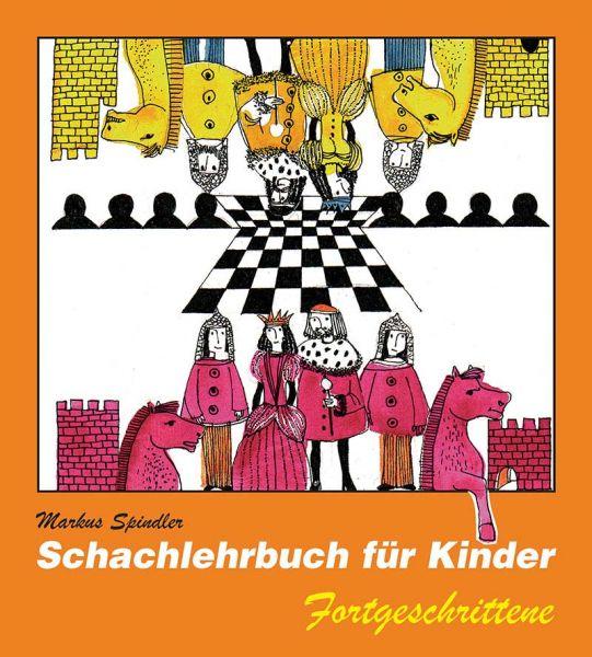 Schachlehrbuch für Kinder - Fortgeschrittene