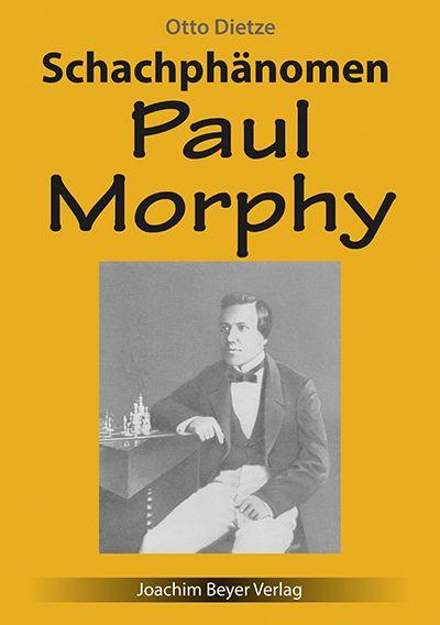 Schachbuch Schachphänomen Paul Morphy