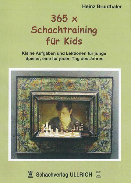 Schachbuch 365 x Schachtraining für Kids