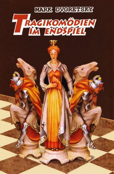 Schachbuch Tragikomödien im Endspiel