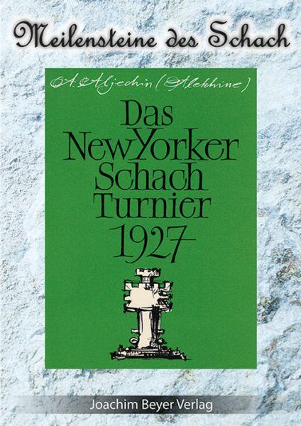 Schachbuch Das New Yorker Schachturnier 1927