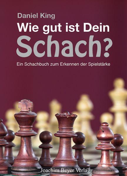 Schachbuch Wie gut ist Dein Schach?