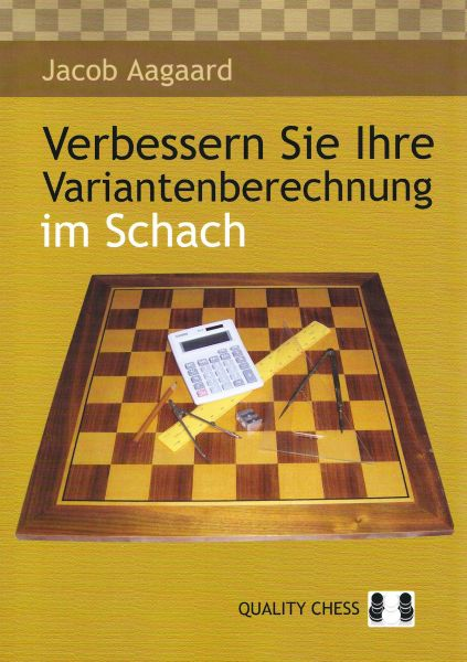 Schachbuch Verbessern Sie Ihre Variantenberechnung im Schach
