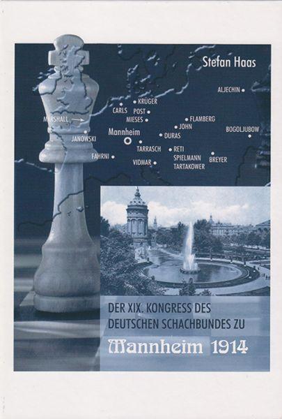 Schachbuch Der XIX. Kongress des Deutschen Schachbundes zu Mannheim 1914