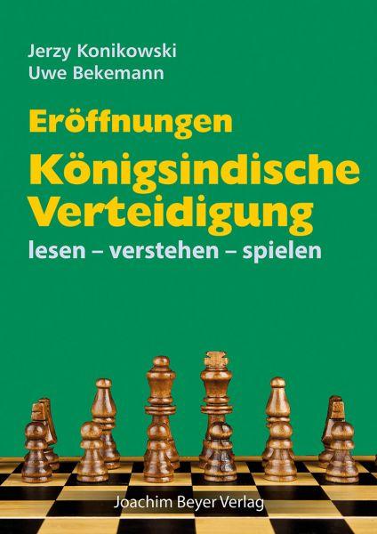 Schachbuch Königsindische Verteidigung lesen - verstehen - spielen