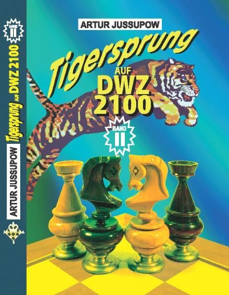 Schachbuch: Tigersprung auf DWZ 2100 Band II