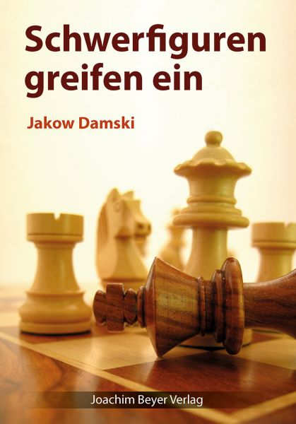 Schachbuch Schwerfiguren greifen ein