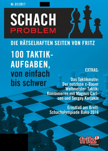 Schachbuch Schach Problem - Die rätselhaften Seiten von Fritz 01/2017