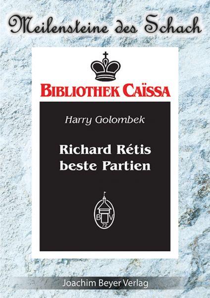 Schachbuch Richard Retis beste Partien