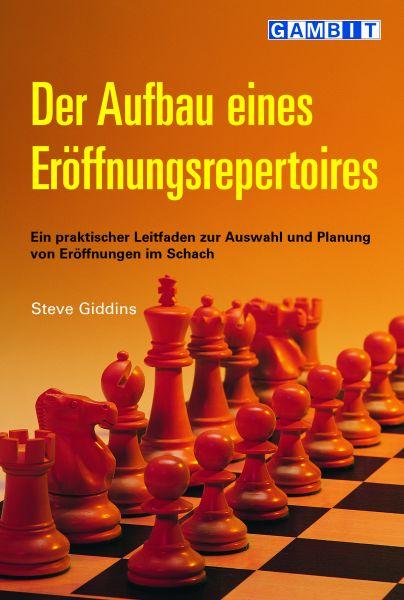 Schachbuch Der Aufbau eines Eröffnungsrepertoires