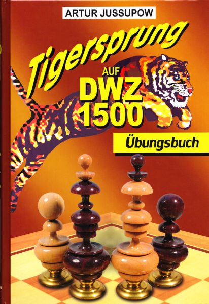 Schachbuch Tigersprung auf DWZ 1500 - Übungsbuch