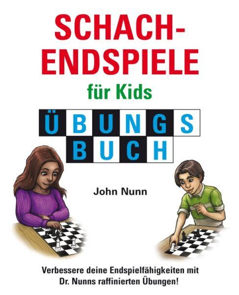 Schachendspiele für Kids - Übungsbuch
