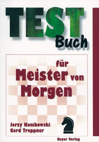 Schachbuch Testbuch für Meister von Morgen