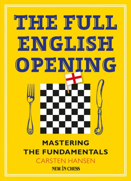 Schachbuch The Full English Opening: Mastering the Fundamentals