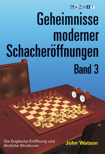 Schachbuch Geheimnisse Moderner Schacheröffnungen, Band 3