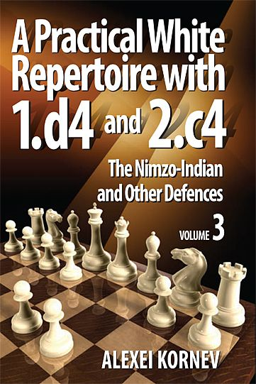 Schachbuch A Pratical White Repertoire with 1.d4 and 2.c4 - Nimzo-Indian and other Defences Vol. 3