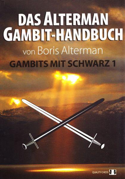 Schachbuch Das Alterman Gambit-Handbuch - Gambits mit Schwarz 1