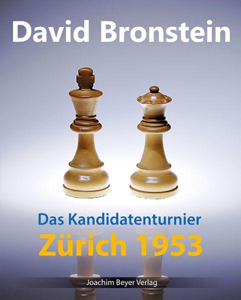 Schachbuch Das Kandidatenturnier Zürich 1953